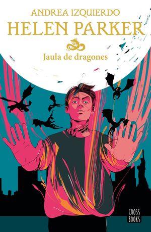 HELEN PARKER 3. JAULA DE DRAGONES