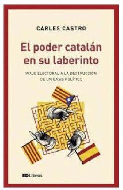 EL PODER CATALAN EN SU LABERINTO