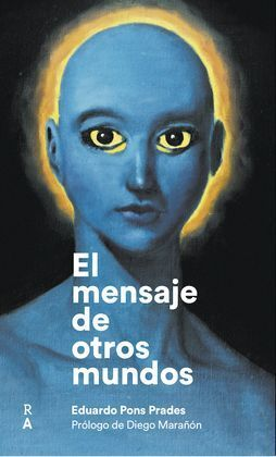 EL MENSAJE DE OTROS MUNDOS.