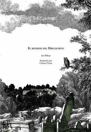 EL REGRESO DEL HIRCOCERVO