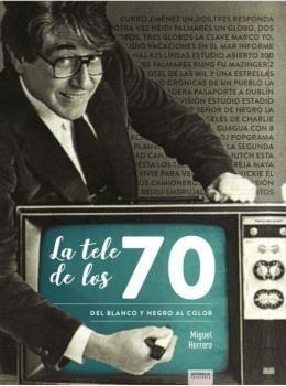 TELE DE LOS 70 DEL BLANCO Y NEGRO AL COLOR,LA
