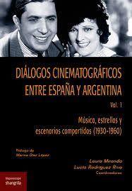 DIÁLOGOS CINEMATOGRÁFICOS EN TRE ESPAÑA Y ARGENTINA. VOL. 1