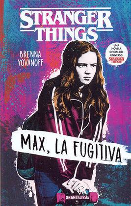 MAX LA FUGITIVA