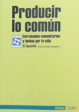 PRODUCIR LO COMÚN