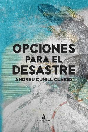 OPCIONES PARA EL DESASTRE