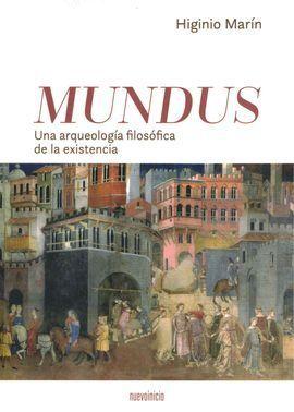 MUNDUS. UNA ARQUEOLOGIA FILOSOFICA DE LA EXISTENCIA