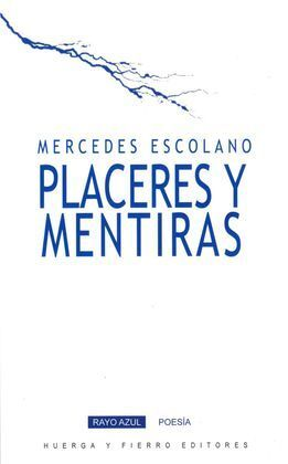 PLACERES Y MENTIRAS