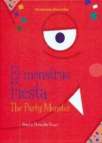 EL MONSTRUO FIESTA / THE PARTY MONSTER