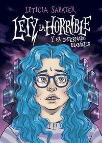 LETY LA HORRIBLE Y EL INTERNADO DIABÓLICO