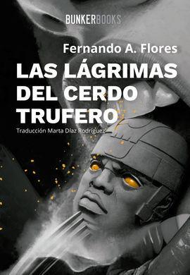 LÁGRIMAS DEL CERDO TRUFERO, LAS