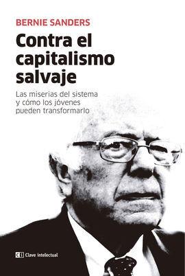 CONTRA EL CAPITALISMO SALVAJE