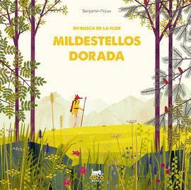 EN BUSCA DE LA FLOR MILDESTELLOS DORADA