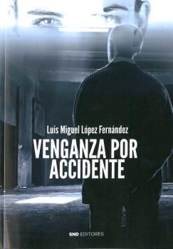 VENGANZA POR ACCIDENTE