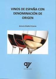 VINOS DE ESPAÑA CON DENOMINACIÓN DE ORIGEN