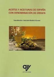 ACEITES Y ACEITUNAS DE ESPAÑA CON DENOMINACIÓN DE ORIGEN