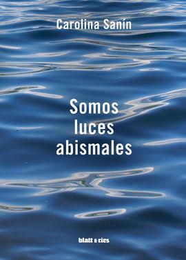 SOMOS LUCES ABISMALES