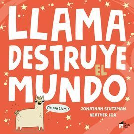 LLAMA DESTRUYE EL MUNDO