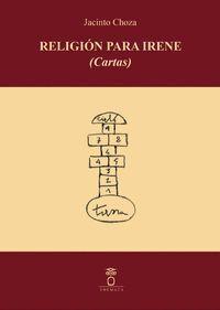 RELIGIÓN PARA IRENE (CARTAS)