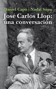 JOSÉ CARLOS LLOP: UNA CONVERSACIÓN