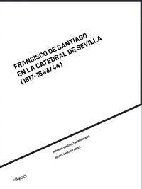 FRANCISCO DE SANTIAGO EN LA CATEDRAL DE SEVILLA