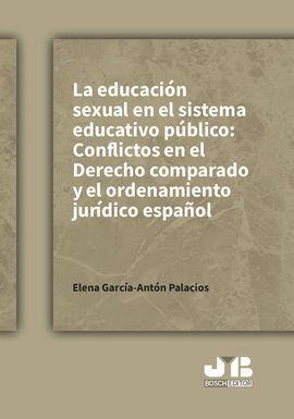 EDUCACION SEXUAL EN EL SISTEMA EDUCATIVO PUBLICO: CONFLI