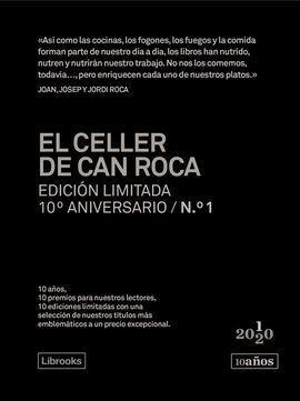EL CELLER DE CAN ROCA. EDICIÓN LIMITADA 10º ANIVERSARIO N.° 1