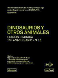 DINOSAURIOS Y OTROS ANIMALES. ED.LIMITADA 10ºANIVERSARIO Nº5