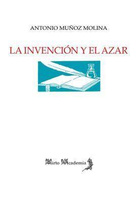 LA INVENCIÓN Y EL AZAR