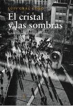 CRISTAL Y LAS SOMBRAS, EL