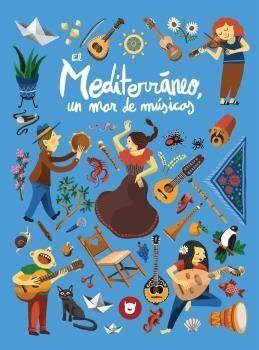 MEDITERRANEO, UN MAR DE MUSICAS