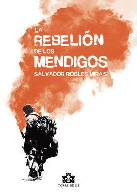 REBELION DE LOS MENDIGOS,LA
