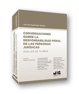CONVERSACIONES SOBRE LA RESPONSABILIDAD PENAL DE LAS PERSON