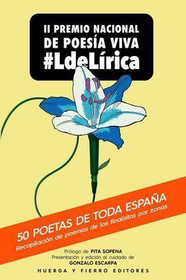 II PREMIO NACIONAL DE POESIA VIVA #LDELIRICA
