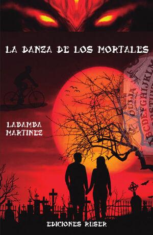 LA DANZA DE LOS MORTALES