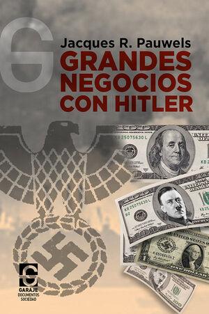 GRANDES NEGOCIOS CON HITLER
