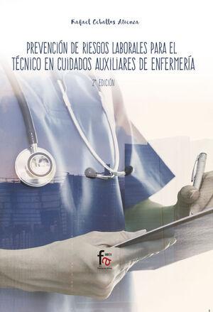 PREVENCION DE RIESGOS LABORALES PARA EL TECNICO EN CUIDADOS