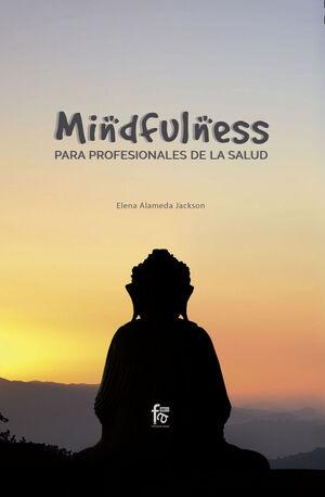 MINDFULNESS PARA PROFESIONALES DE LA SALUD