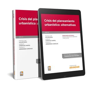 CRISIS DEL PLANEAMIENTO URBANISTICO: ALTERNATIVAS (DÚO)
