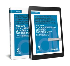ACCESO A LA NACIONALIDAD ESPAÑOLA POR RESIDENCIA CUESTIONES PRACTICAS