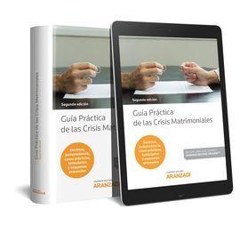 GUÍA PRÁCTICA DE LAS CRISIS MATRIMONIALES (PAPEL + E-BOOK)