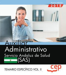 AUXILIAR ADMINISTRATIVO. SERVICIO ANDALUZ DE SALUD (SAS). TEMARIO ESPECÍFICO. VO
