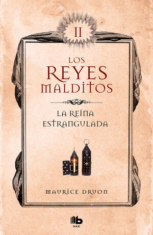 LA REINA ESTRANGULADA (LOS REYES MALDITOS 2)
