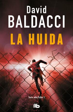 LA HUIDA (SERIE JOHN PULLER 3)