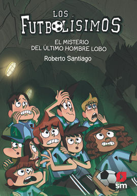 LF16. EL MISTERIO DEL ÚLTIMO HOMBRE LOBO