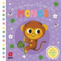 MIS ANIMALES FAVORITOS. MONOS (0-2 AÑOS) (LIBROS DE TACTO)