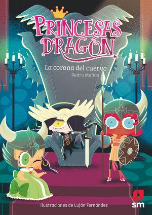 PRINCESAS DRAGON 12 LA CORONA DEL CUERVO
