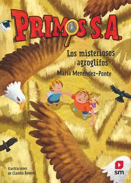 PRIMOS S.A 6: LOS MISTERIOSOS AGROGLIFOS