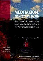 MEDITACIÓN, BIENESTAR Y SALUD. APORTACIONES DE LA NEUROCIENCIA CONTEMPLATIVA AL