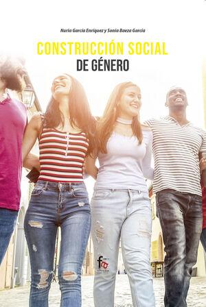 CONSTRUCCIÓN SOCIAL DE GÉNERO