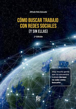 COMO BUSCAR TRABAJO EN REDES SOCIALES ( Y SIN ELLAS) -2 EDICIÓN